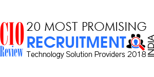 20 Most Promising Recruitment Technology Solution Providers - 2018